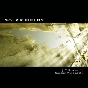 Solar Fields - Altered Second Movements